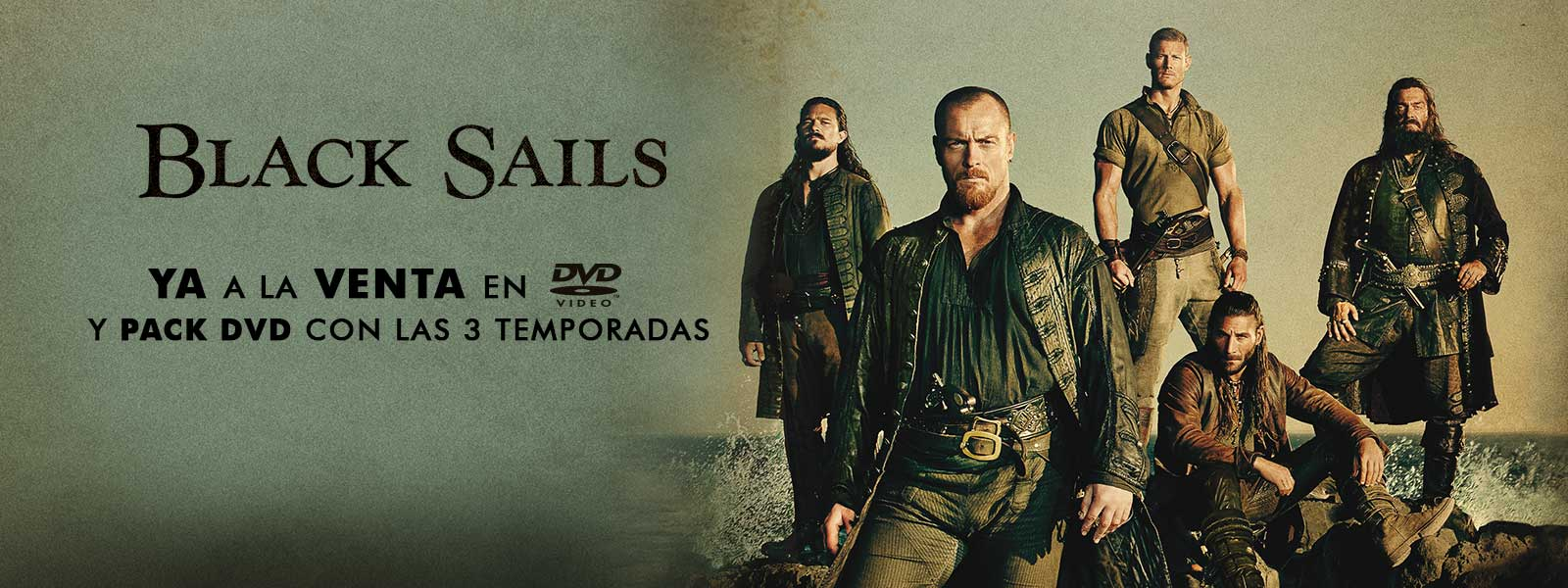 Black Sails - Temporada 3 y Pack Temporada 1-3 en DVD