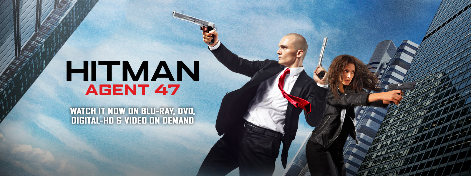 Hitman Agent 47 - Watch it now on Blu-ray, DVD, Digital HD & Video on Demand